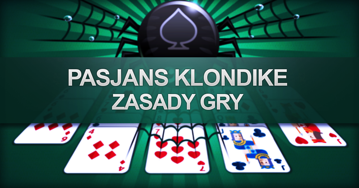 Pasjans Klondike – zasady gry